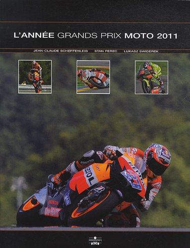 L'année grands prix moto 2011