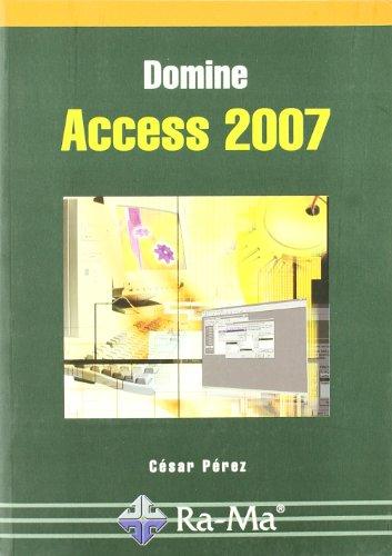 Domine Access 2007 por César Pérez López