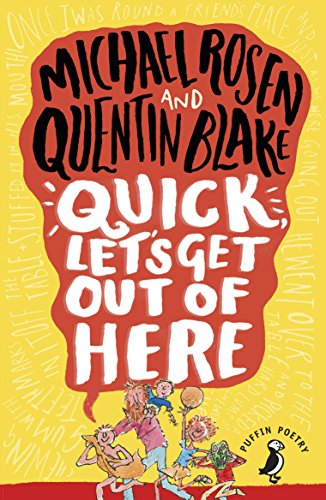 Quick, Let's Get Out of Here (Puffin Poetry) por Michael Rosen