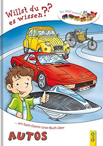 Ein Sach-Comic-Lese-Buch über Autos - Lesezug Willst du es wissen? (Buch über Autos Für Kinder)