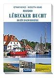 Lübecker Bucht: Die Côte d'Azur der Ostsee - Ottmar Heinze