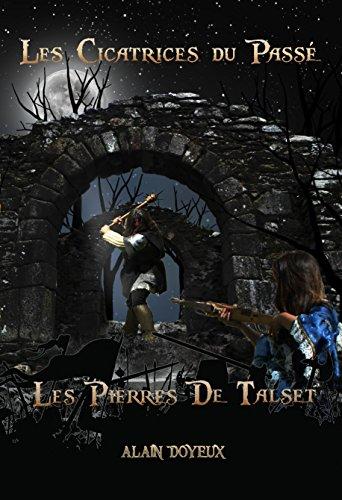 Les Cicatrices du Passé (Les Pierres de Talset t. 2)