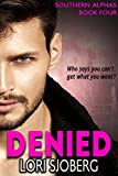 Best Southern Fiction - Denied (Southern Alphas Book 4) Review