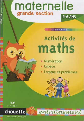 Activités de maths Grande section : 5/6 ans
