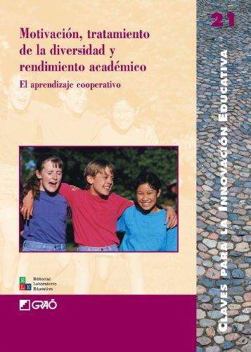 Motivación, Tratamiento De La Diversidad Y Rendimiento Académico: 021 (Editorial Popular)