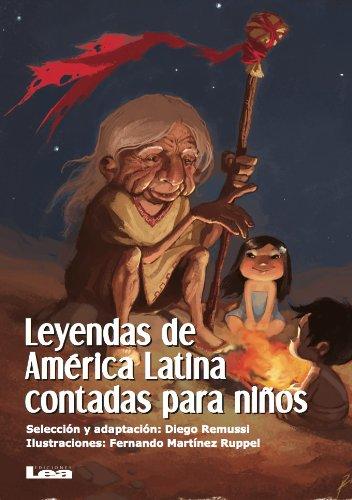 Leyendas de América Latina contadas para niños (La brújula y la veleta) por Diego (Selección) Remussi