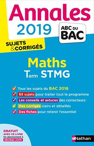 Annales ABC du BAC 2019 - Maths STMG par Denis Vieudrin