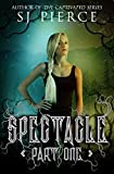 Spectacle (The Spectacle Trilogy Book 1) (English Edition)