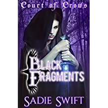 Court of Crows - Black Fragments: Book Two of the Court of Crows (English Edition)
