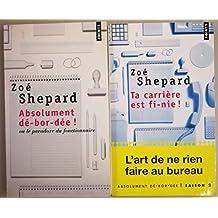 Absolument dé-bor-dée ! Saison 1 et 2 - (2 livres poche): Absolument dé-bor-dée !. ou le paradoxe du fonctionnaire + Absolument dé-bor-dée !. Ta carrière est fi-nie!
