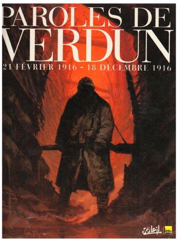 21 Février 1916-18 décembre 1916, Paroles de Verdun : Ou le jeu de l'oie en BD