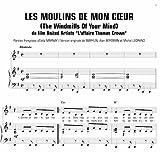 LES MOULINS DE MON C?UR