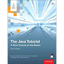 [(The Java Tutorial : A Short Course on the Basics)] [By (author) Raymond Gallardo ] published on (December, 2014)