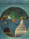 Die Geschichte der Geschichten - Lilo Fromm