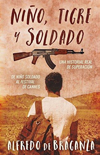 Niño, tigre y soldado par Alfredo De Braganza