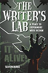 The Writer's Lab: A Place to Experiment with Fiction