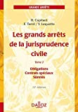 Les grands arrêts de la jurisprudence civile T2. Obligations, contrats spéciaux - 12e éd.: Obligations, contrats spéciaux, sûretés