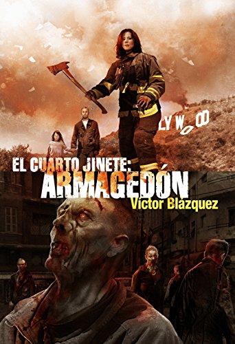 Descargar Libro El cuarto Jinete 2: Armagedón (Línea Z) de Victor Blázquez