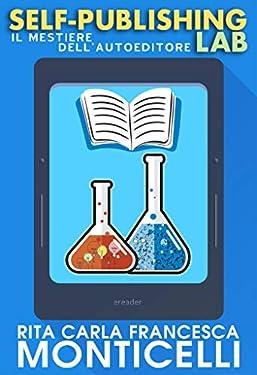 Self-publishing lab: Il mestiere dell'autoeditore