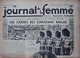 Telecharger Livres JOURNAL DE LA FEMME UNE JOURNEE DES SOUVERAINS ANGLAIS 332 (PDF,EPUB,MOBI) gratuits en Francaise