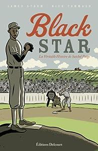 """Afficher """"Black Star, la véritable histoire de Satchel Paige"""""""