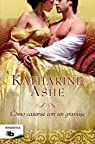 Cómo casarse con un granuja par Ashe