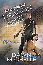 Defending the Dragon King (The Continuum Book 3) (English Edition)
