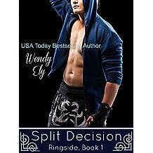 Split Decision (Ringside Book 1) (English Edition)