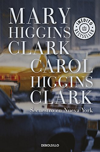 Secuestro en Nueva York (BEST SELLER) por Mary Higgins Clark