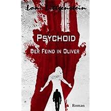 Psychoid - Der Feind in Oliver