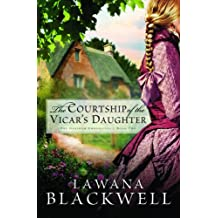 The Courtship of the Vicar's Daughter (The Gresham Chronicles, Band 2)