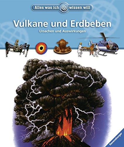 Vulkane und Erdbeben (Alles was ich wissen will)
