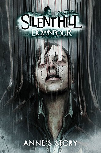 Silent Hill Downpour: Anne's story, de Tom Waltz (Inglés)