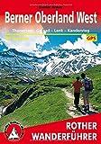 Berner Oberland West: Thunersee - Gstaad - Lenk - Kandersteg - 50 Touren - Mit GPS-Tracks (Rother Wanderführer) - Daniel Anker
