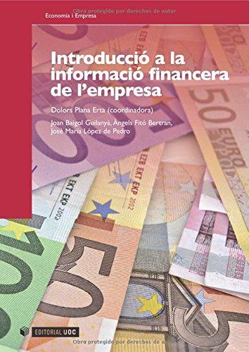 Introducció a la informació financera de l'empresa (Manuals) por Dolors Plana