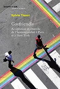 Gayfriendly par Sylvie Tissot