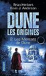 Dune, Les origines, tome 2 : Les Mentats de Dune par Herbert