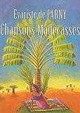 Chansons madécasses (Edition Intégrale - Version Entièrement Illustrée) (French Edition)