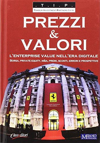 prezzi-valori-lenterprise-value-nellera-digitale-borsa-private-equity-ma-premi-sconti-errori-e-prosp