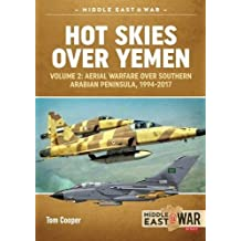 Hot Skies Over Yemen (Middle East@war, Band 9)