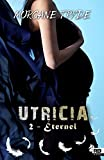 Éternel: Utricia, T2 (French Edition)