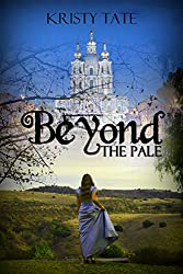 Beyond the Pale: a teen time travel romance (English Edition)