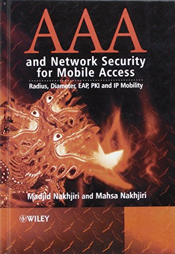 AAA and Network Security for M: Radius, Diameter, EAP, PKI and IP Mobility