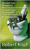 Klimakterium Menopause Wechseljahresbeschwerden behandeln mit Homöopathie, Schüsslersalzen und Naturheilkunde: Ein homöopathischer, biochemischer und naturheilkundlicher Ratgeber
