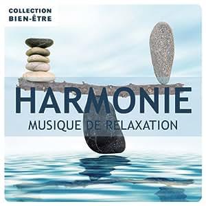 Harmonie / Collection Bien-Être : Musique de relaxation