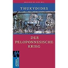 Der peloponnesische Krieg (Bibliothek der Alten Welt)