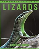 Lizard: Amazing Photos & Fun Facts Book About Lizard For Kids (Remember Me Series)