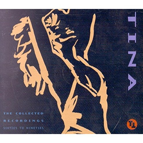 Tina Turner: The Collected Recordings, Sixties To Ninties by Tina Turner (1994-11-14)