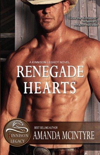 Portada del libro Renegade Heart's (The Kinnison Legacy) (Volume 3) by Amanda McIntyre (2015-06-29)