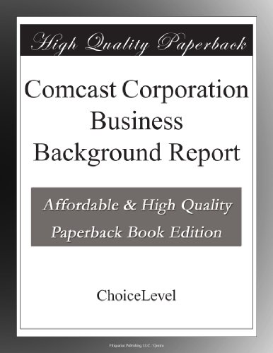 comcast-corporation-business-background-report